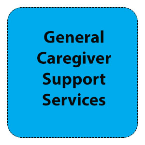 General Caregiver Support Services